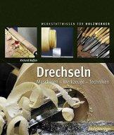 drechseln-maschinen-werkzeuge-techniken-werkstattwissen-fuer-holzwerker-1